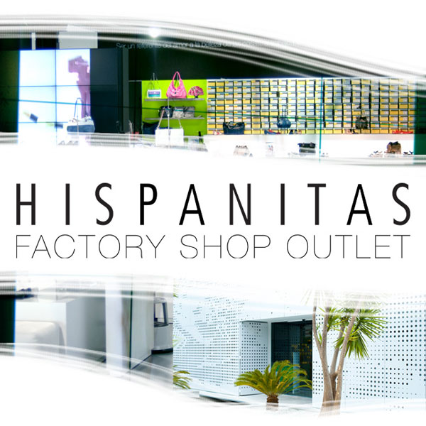 factory shop outlet hispanitas